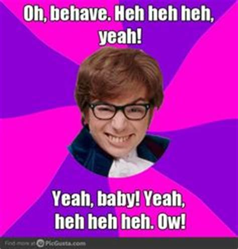 mike myers oh behave austin powers quotes image quotes at hippoquotes