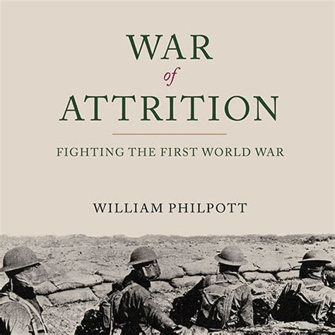 fighting s war the fighting tomcats books war of attrition audiobook by william philpott
