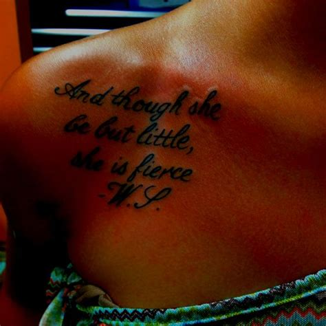though she be but little tattoo quot and though she be but she is fierce quot w s a