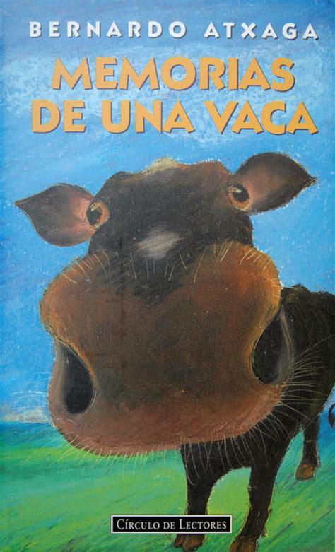 memorias de una vaca mi escuela memorias de una vaca