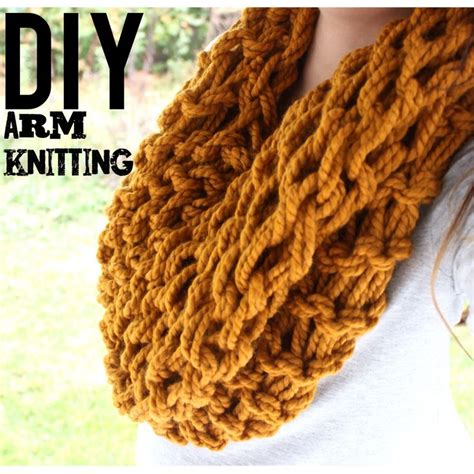 diy arm knitting infinity scarf diy arm knitting this tutorial is for the infinity scarf