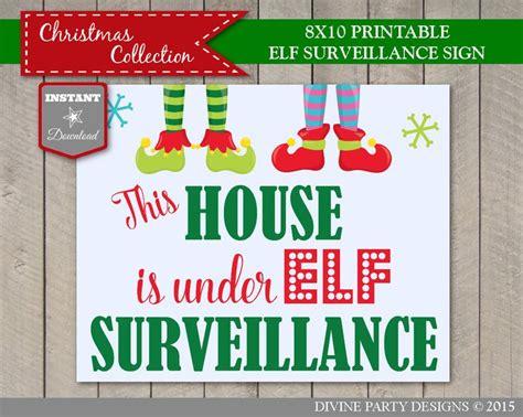printable elf surveillance sign 17 best images about christmas ideas on pinterest