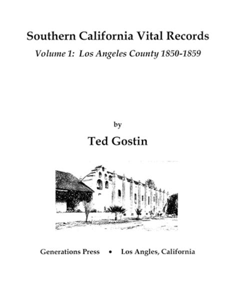 Los Angeles County Records Marriage Southern California Vital Records Volume 1 Los Angeles County 1850 1859