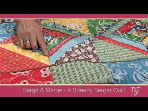 Quilting With A Serger by Serge Merge A Speedy Serger Quilt
