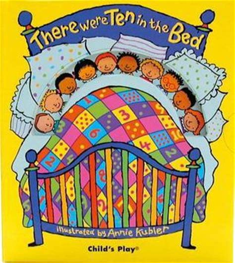 ten in the bed book there were ten in the bed by annie kubler reviews discussion bookclubs lists