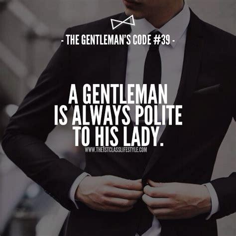 gentleman 39 s 25 best gentleman quotes ideas on pinterest gentleman
