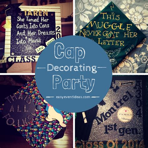 What To Use To Decorate Graduation Cap by Decorating Your Graduation Cap Easy Event Ideas