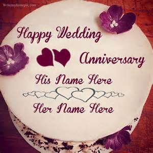 wedding wishes name write my name on weeding anniversary cakes pictures