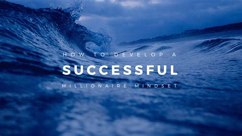 chion ten ways to develop a successful mindset paul g brodie seminar series book 6 books how to develop a successful millionaire mindset