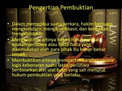 Teori Dan Hukum Pembuktian pembuktian dalam hukum acara peradilan agama