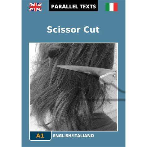traduttore testo inglese italiano testo inglese italiano scissor cut a1