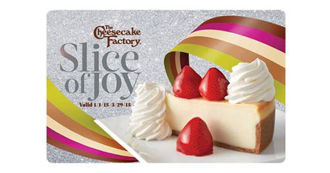 Cheesecake Factory Gift Card 2 Free Slices - the cheesecake factory 2 free slices