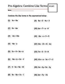 Combining Like Terms With Integers Worksheet by Pre Algebra Practice Worksheet Combine Like Terms Tpt