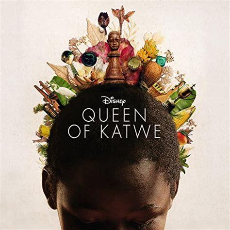 disney film queen of katwe queen of katwe soundtrack details film music reporter