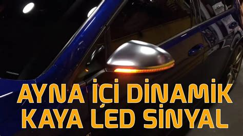 ayna ici dinamik kayan led sinyal youtube