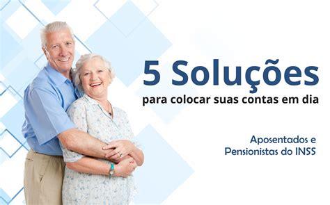 emprestimo para aposentado do inss 2016 grupo cred empr 233 stimo consignado inss