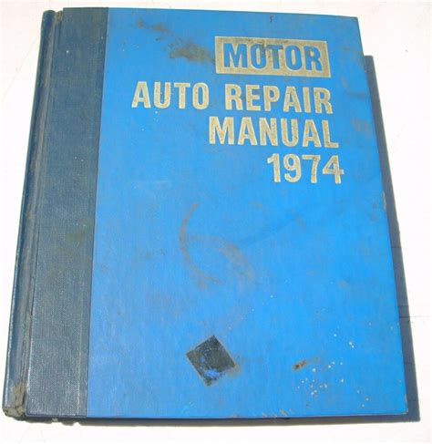 what is the best auto repair manual 1974 pontiac gto engine control motor auto repair manual 1974 37th edition book ebay