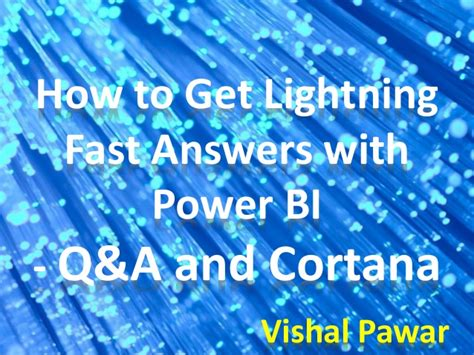 how to get the lighting how to get lightning fast answers with power bi q a and cortana