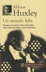 resumen del libro un mundo feliz de aldous huxley pdf frases de un mundo feliz de aldous huxley frases del libro citas y fragmentos
