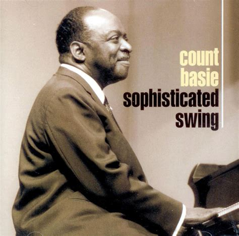 sophisticated swing club cd count basie and his orchestra sophisticated swing
