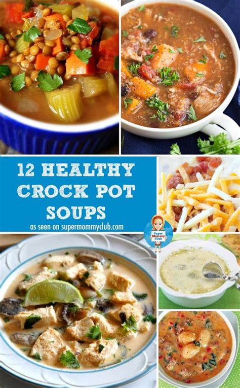 easy crock pot soup recipes for kids to warm their tummies soups pots and crock pot soup recipes