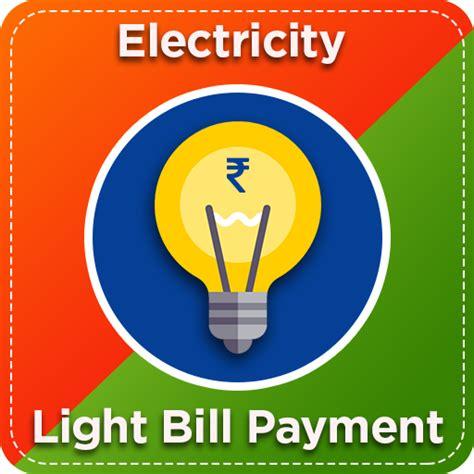 light bill payment electricity light bill payment for pc
