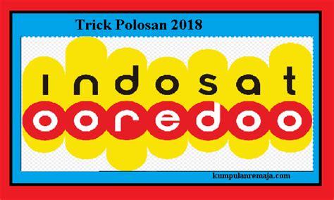 proxy dn apn untuk youtmak menjadi flash trick polosan internet gratis kartu indosat 2018