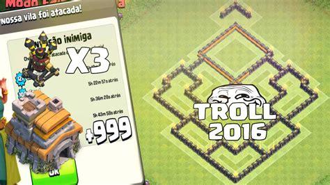 layout troll cv 7 melhor layout troll de cv 7 com 3 defesas a 201 reas como