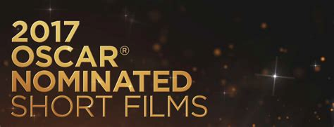 Short Film Oscar Requirements   the 2017 oscar nominated live action shorts reviewed and