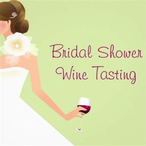 wine tasting wedding shower team wedding how to host a wine tasting for a bridal shower