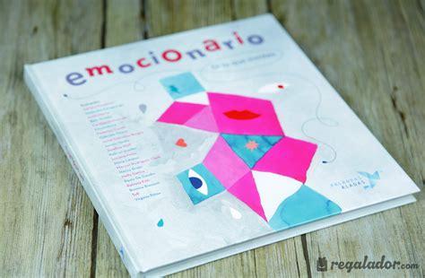libro emocionario emocionario el top ventas para gestionar tus sentimientos en regalador com
