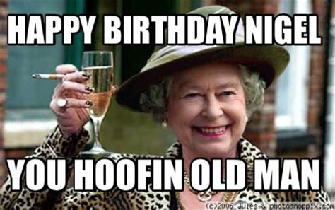 Happy Birthday Old Man Meme - meme creator happy birthday nigel you hoofin old man