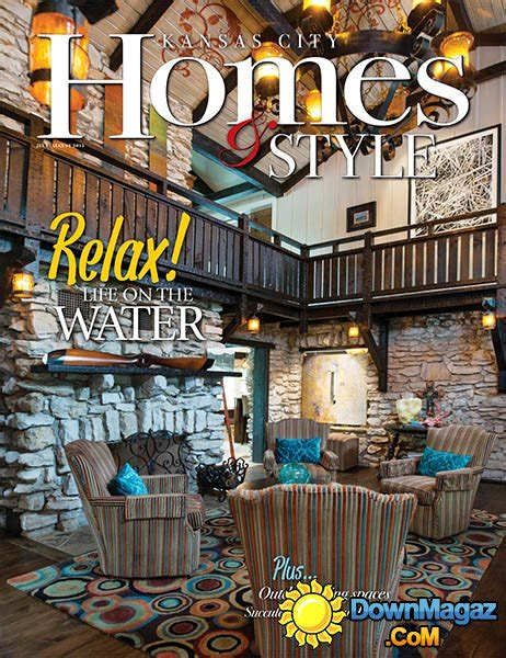 kansas city home design magazine kansas city homes style usa july august 2015