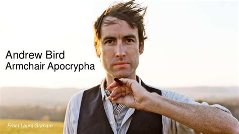 andrew bird armchair apocrypha shesummits inspiration deck