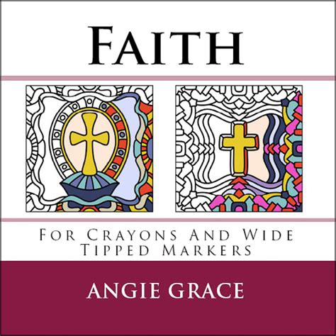 s faith and grace books faith for crayons and wide tipped markers angie grace