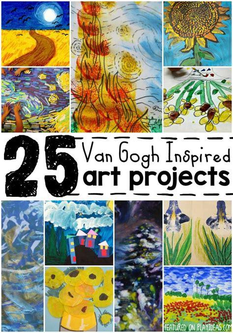 libro van gogh basic art 25 van gogh inspired art projects for kids inspiring art