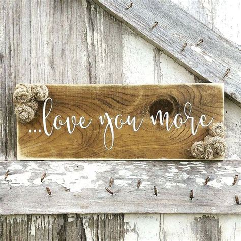 decorative signs for the home 17 best ideas about rustic wood signs on pinterest
