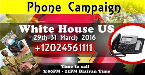 call the white house white house phone call starts today 29th of march as buhari visits usa biafrans call