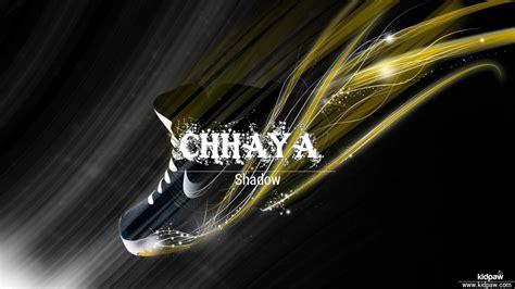 Chhaya Name Wallpaper