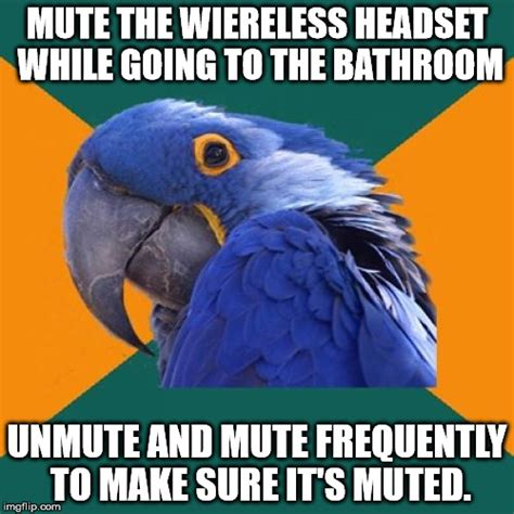 going to bathroom frequently quickly inbetween wipes imgflip