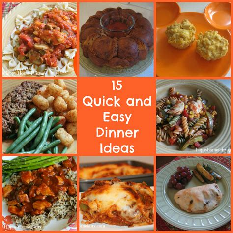 unique dinner ideas 15 and easy dinners for busy school nights happy