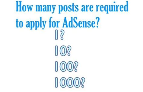 blogger qualify for adsense how many posts are required in a blog to apply for adsense