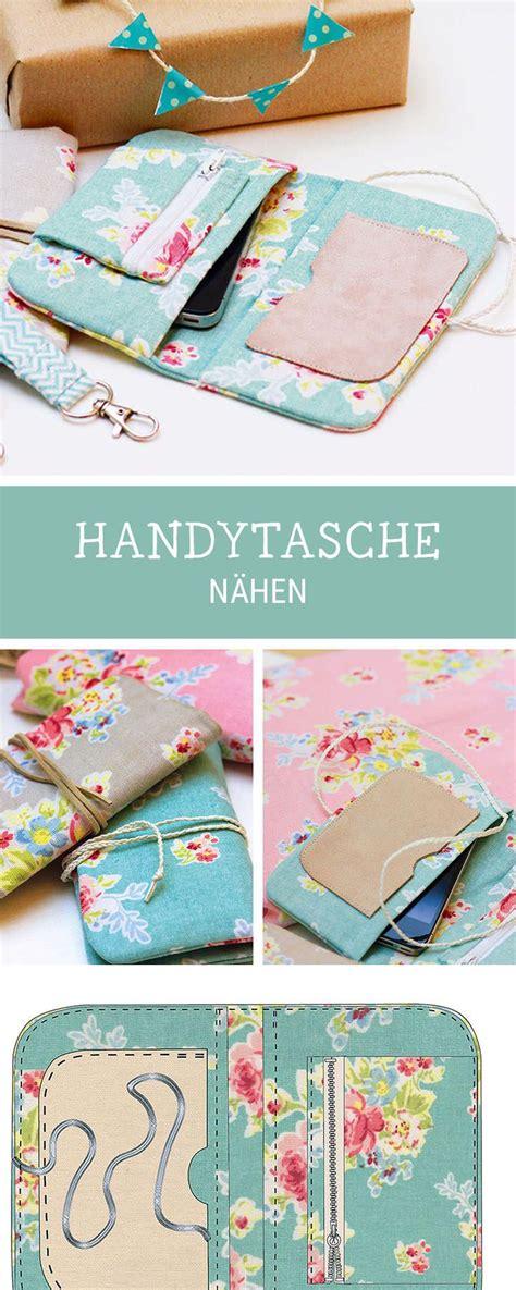 Handy Taschen Selber Nähen by Die Besten 25 Handytasche N 228 Hen Ideen Auf