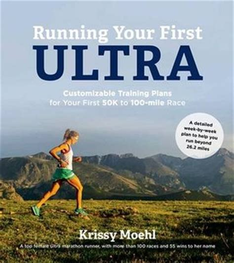 the ultramarathon guide a simple approach to running your ultramarathon books ultramarathon plans for 100 100 km 50