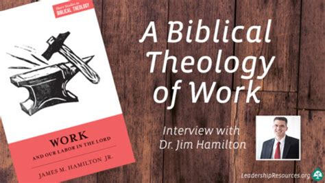 biblical leadership theology for the everyday leader biblical theology for the church books how a biblical theology of work can transform your