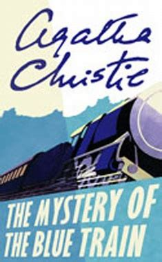 0008129487 the mystery of the blue the mystery of the blue train by agatha christie she