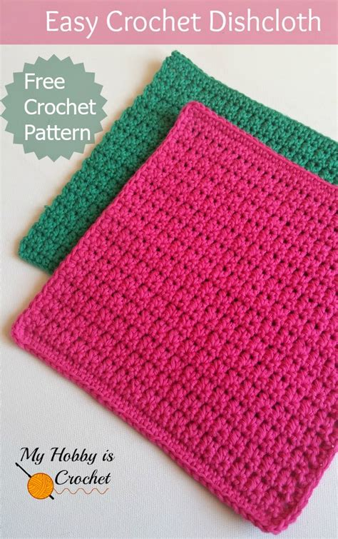 crochet washcloth instructions my hobby is crochet easy crochet dishcloth free crochet pattern written and