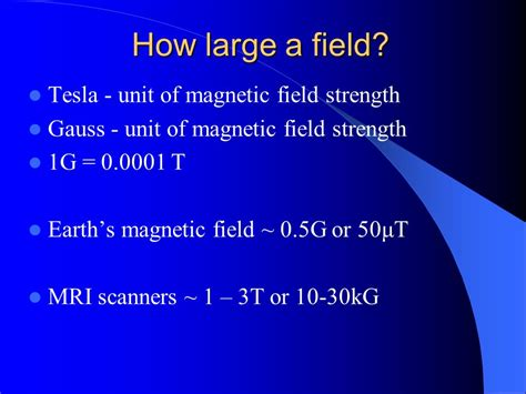 Earth Magnetic Field Strength Tesla Magnetic Resonance Imaging Ppt