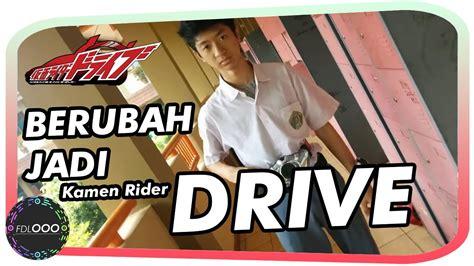 Kamen Jadi 2 anak sma jadi kamen rider drive highschool student