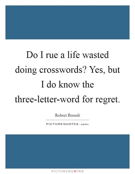 Regret Quotes Letter regret quotes sayings regret picture quotes